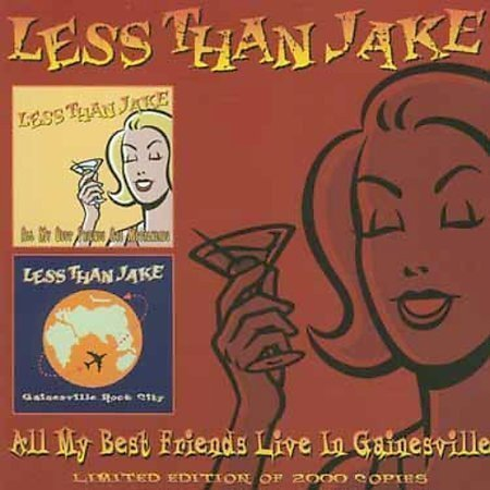 Less Than Jake - All My Best Friends Live In Gainesville