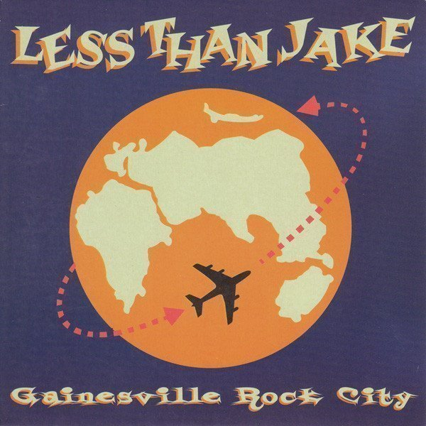 Less Than Jake - Gainesville Rock City
