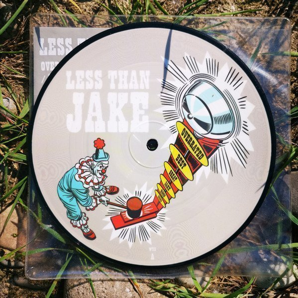 Less Than Jake - Overrated (Everything Is) / A Still Life Franchise