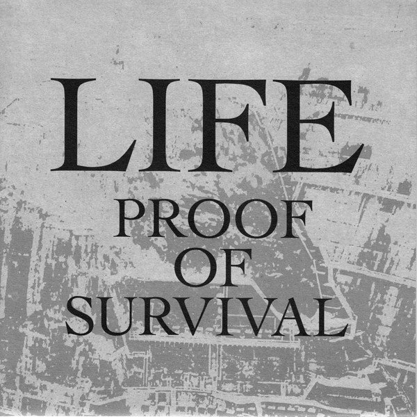 Life - Proof Of Survival