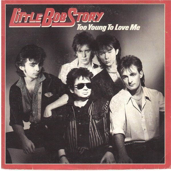 Little Bob Story - Too Young To Love Me