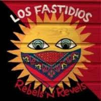 Los Fastidios - Rebels