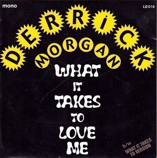 Los Granadians - What It Takes To Love Me