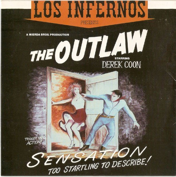 Los Infernos - The Outlaw / Beer Run