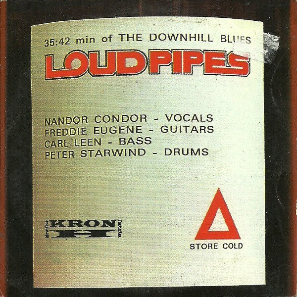 Loud Pipes - The Downhill Blues