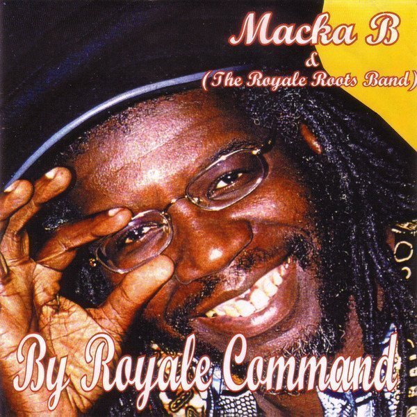 Macka B - By Royale Command