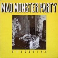 Mad Monster Party - Wandering