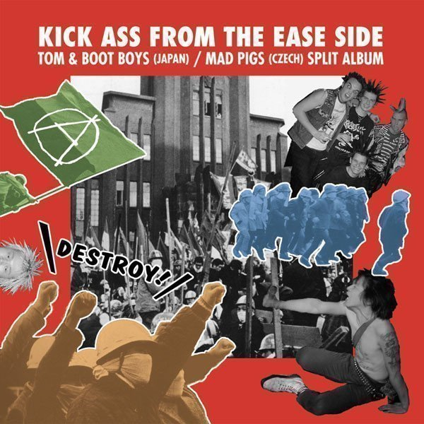 Mad Pigs - Kick Ass From East Side