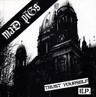 Mad Pigs - Trust Yourself E.P.