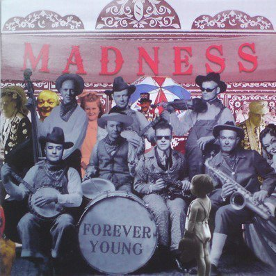Madness - Forever Young