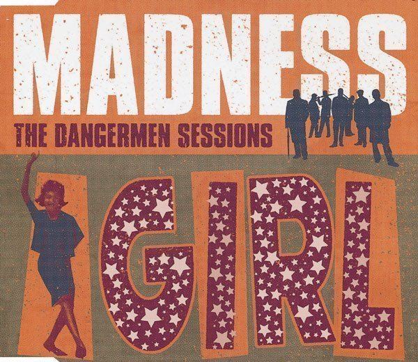Madness - Girl Why Don