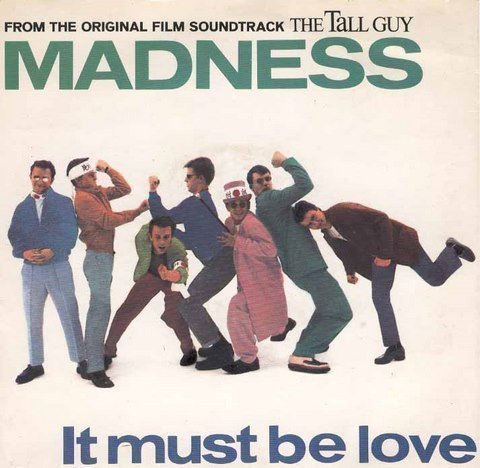Madness - It Must Be Love / The Return Of The Los Palmas 7