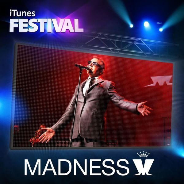 Madness - iTunes Festival