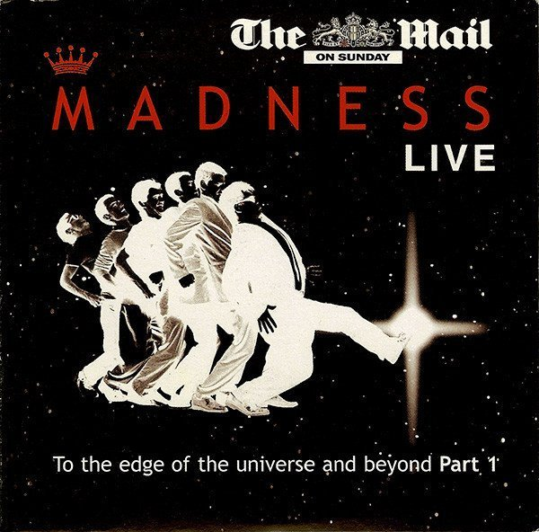 Madness - Madness Live: To The Edge Of The Universe And Beyond, Part 1