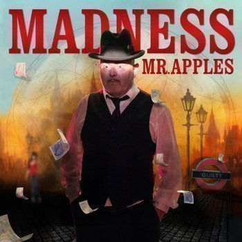 Madness - Mr. Apples