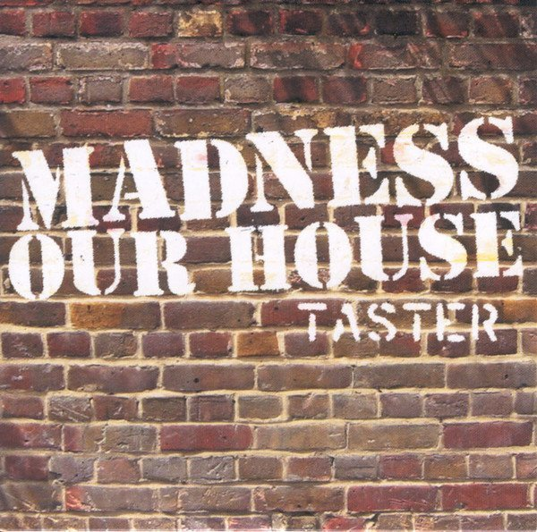 Madness - Our House Taster