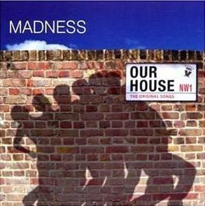 Madness - Our House (The Original Songs)