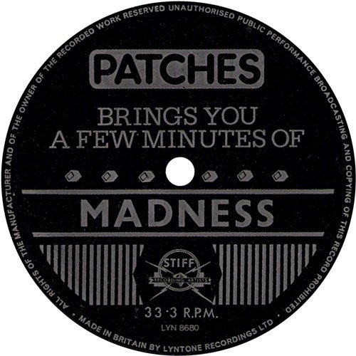 Madness - Patches Brings You A Few Minutes Of Madness