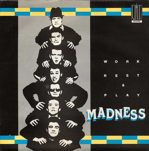 Madness - Work Rest & Play EP