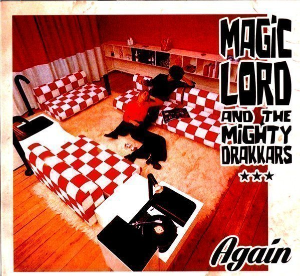 Magic Lord  The Mighty Drakkars - Again