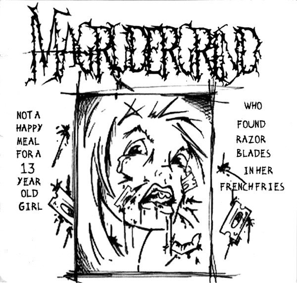 Magrudergrind - Not A Happy Meal For A 13 Year Old Girl Who Found Razor Blades In Her French Fries / Live?