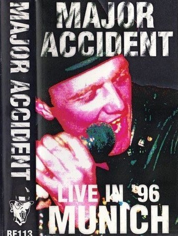Major Accident - Live In Munich