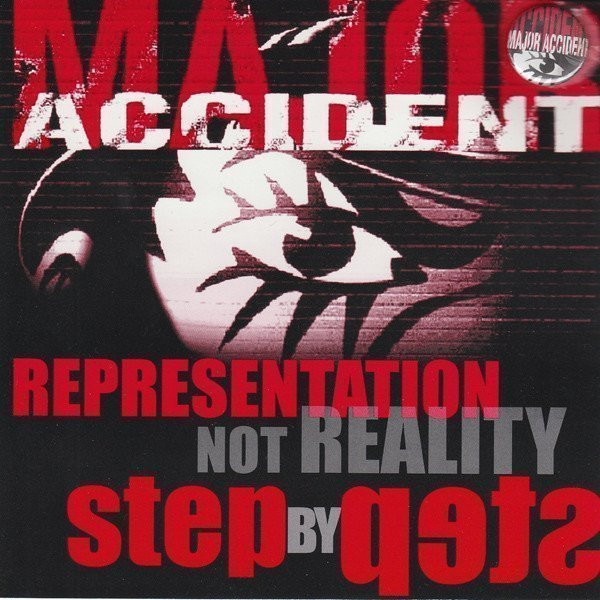 Major Accident - Representation Not Reality