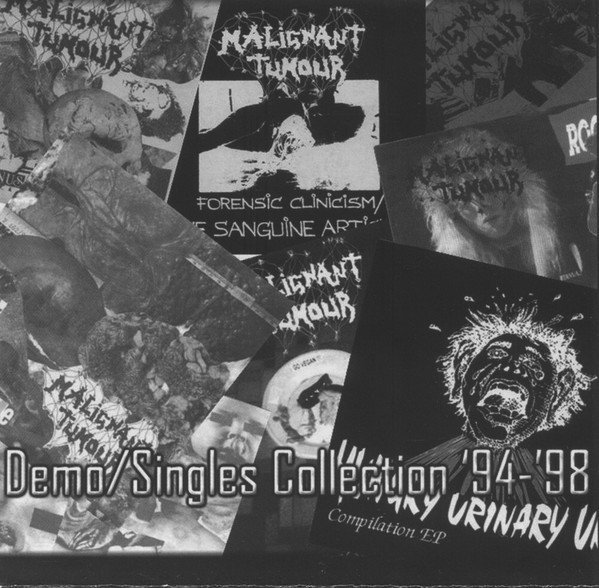 Malignant Tumour - Demo/Singles Collection