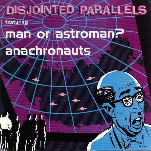 Man Or Astroman - Disjointed Parallels