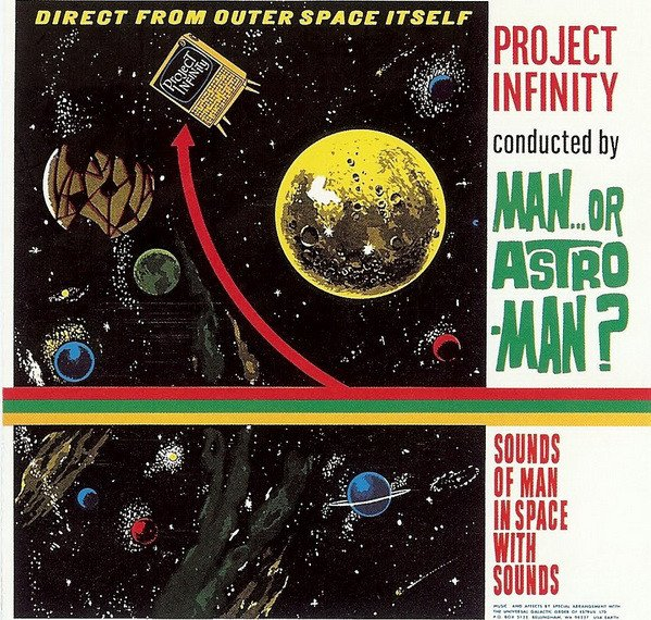 Man Or Astroman - Project Infinity