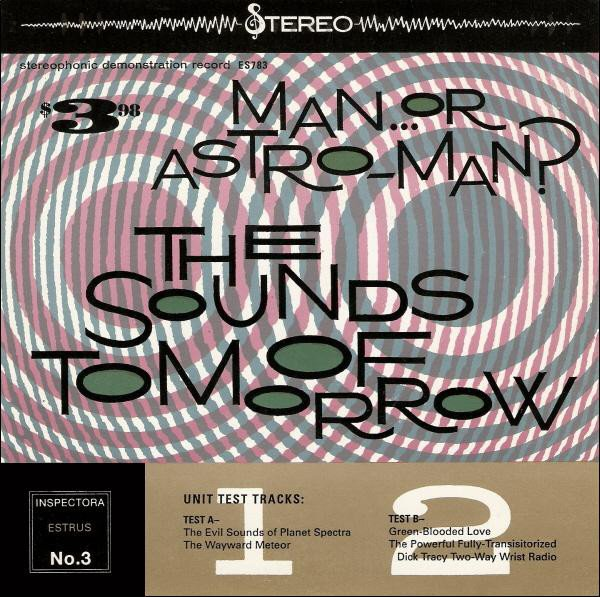 Man Or Astroman - The Sounds Of Tomorrow