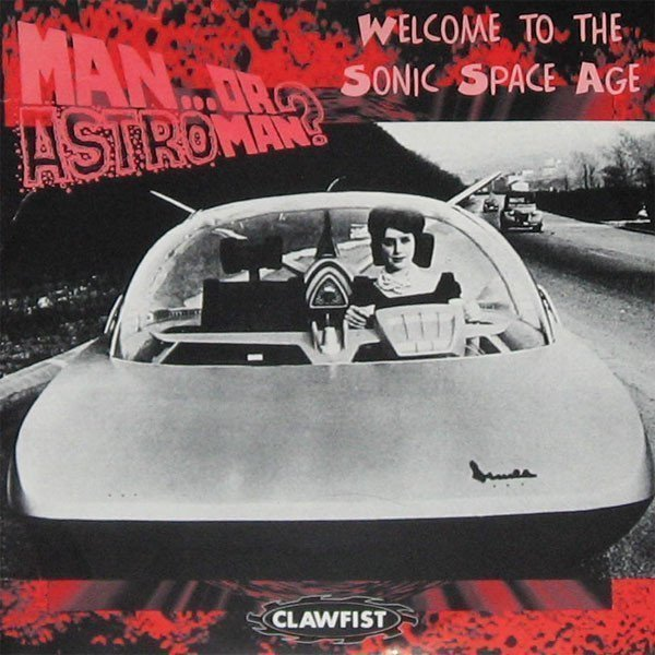 Man Or Astroman - Welcome To The Sonic Space Age
