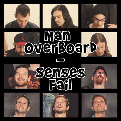Man Overboard - Man Overboard - Senses Fail