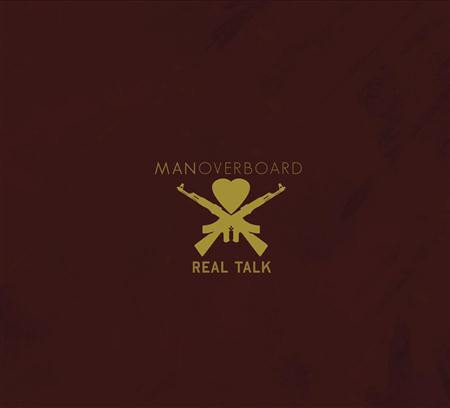 Man Overboard - Real Talk