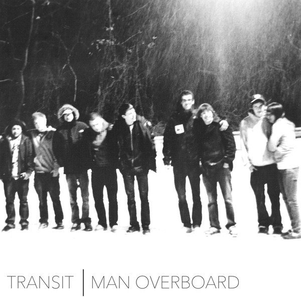 Man Overboard - Transit | Man Overboard