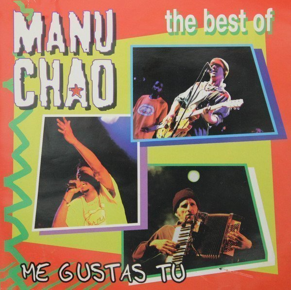 Manu Chao - The Best Of - Me Gustas Tu