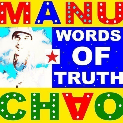 Manu Chao - Words Of Truth