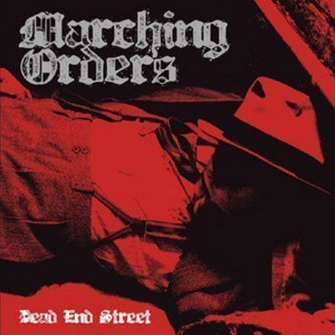 Marching Orders - Dead End Street