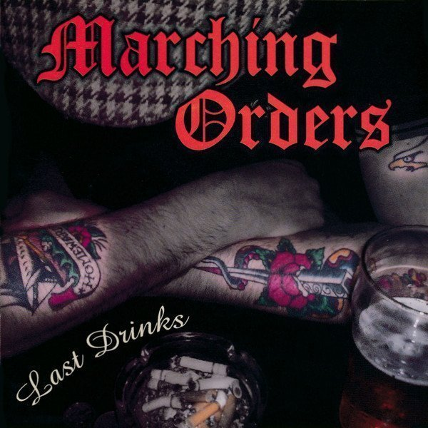Marching Orders - Last Drinks
