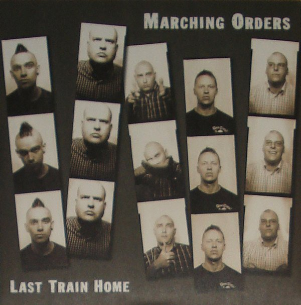 Marching Orders - Last Train Home