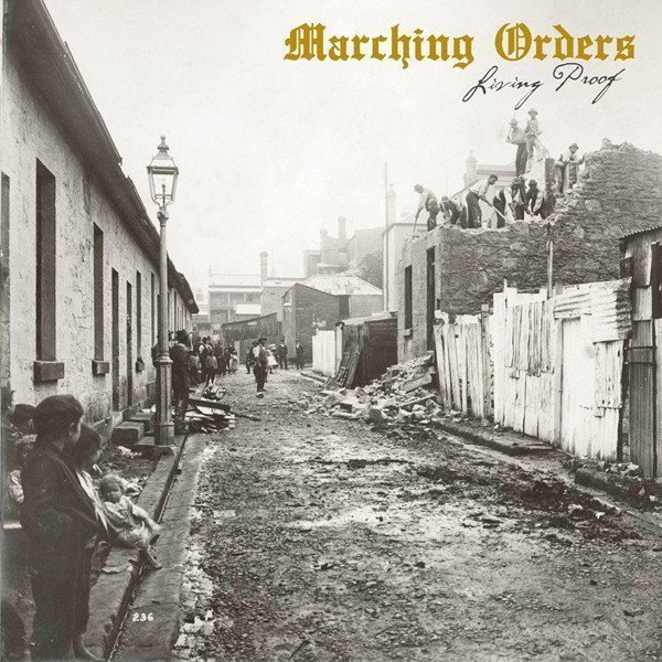 Marching Orders - Living Proof