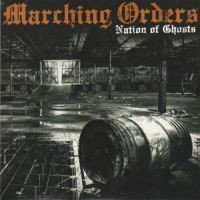 Marching Orders - Nation Of Ghosts