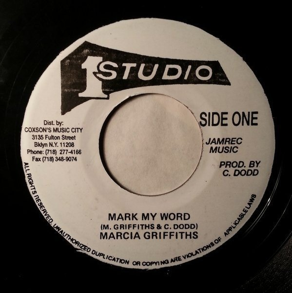 Marcia Griffiths - Mark My Word / I Need Your Loving