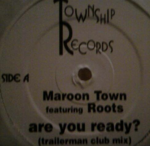 Maroon Town - Are You Ready?