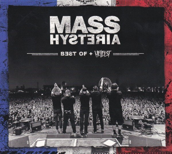 Mass Hysteria - Best Of + Hellfest