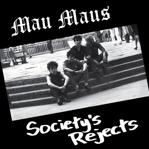 Maus Maus - Society's Rejects