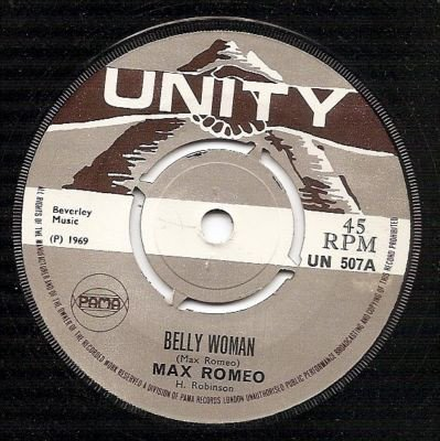 Max Romeo - Belly Woman / Please Stay