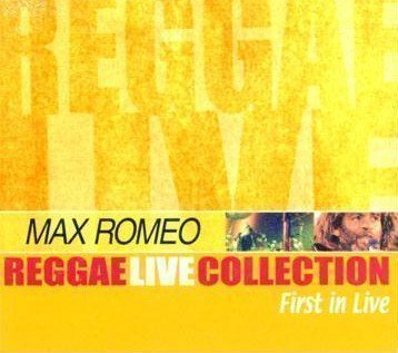 Max Romeo - First In Live