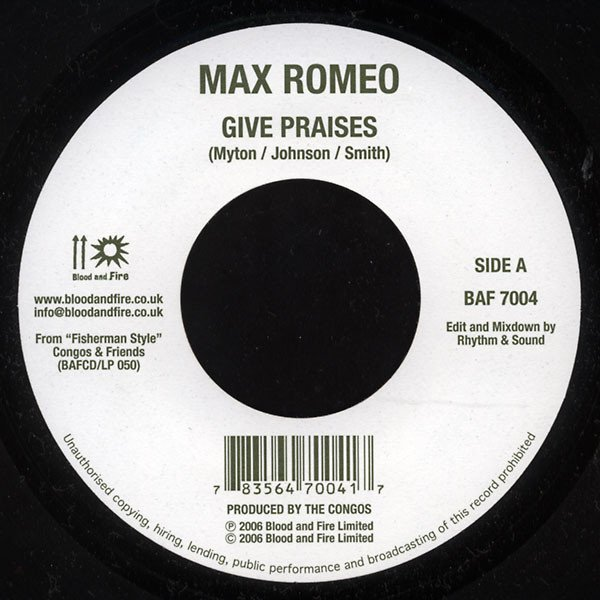 Max Romeo - Give Praises / Live Good Today
