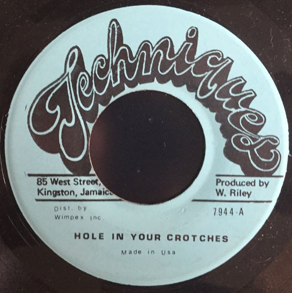 Max Romeo - Hole In Your Crotches (aka Hole Under Crutches)